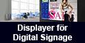 Displayer för Digital Signage